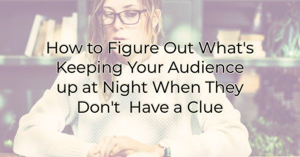 Keeping Your Audience up at Night