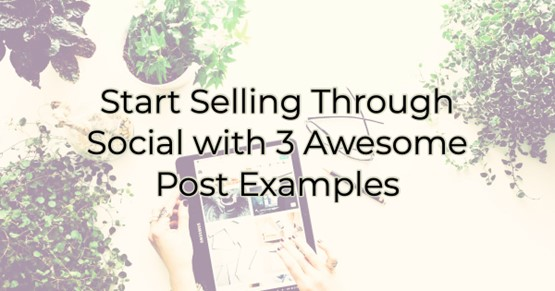 Start Selling Through Social